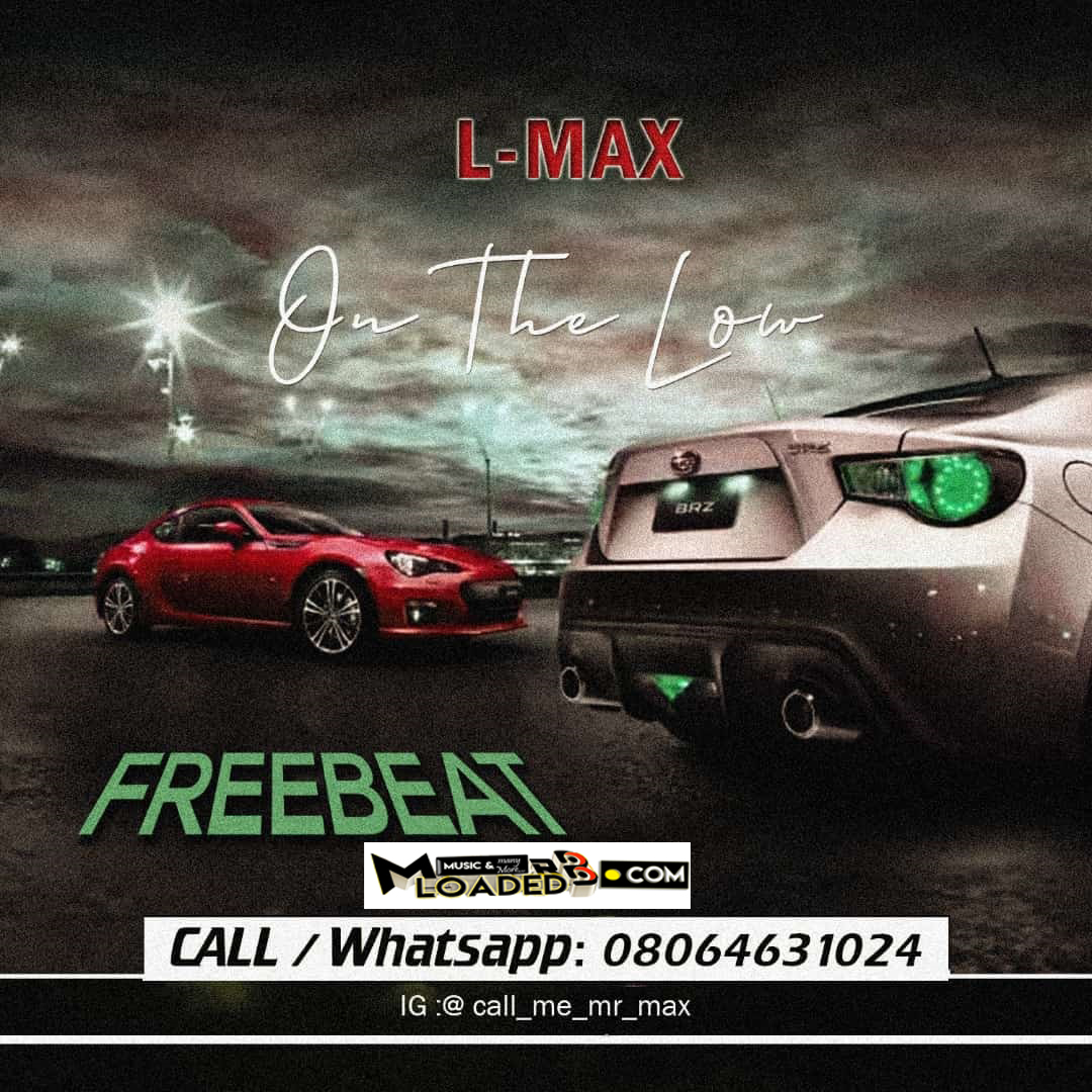 [Free Beat] On the low – Produced by Lmax