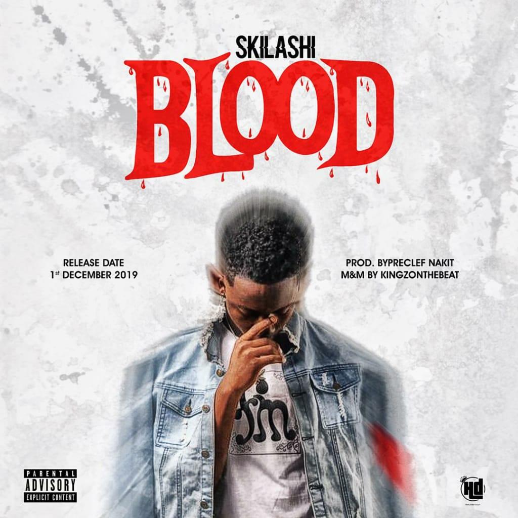 A-[Music] Skilashi – Blood