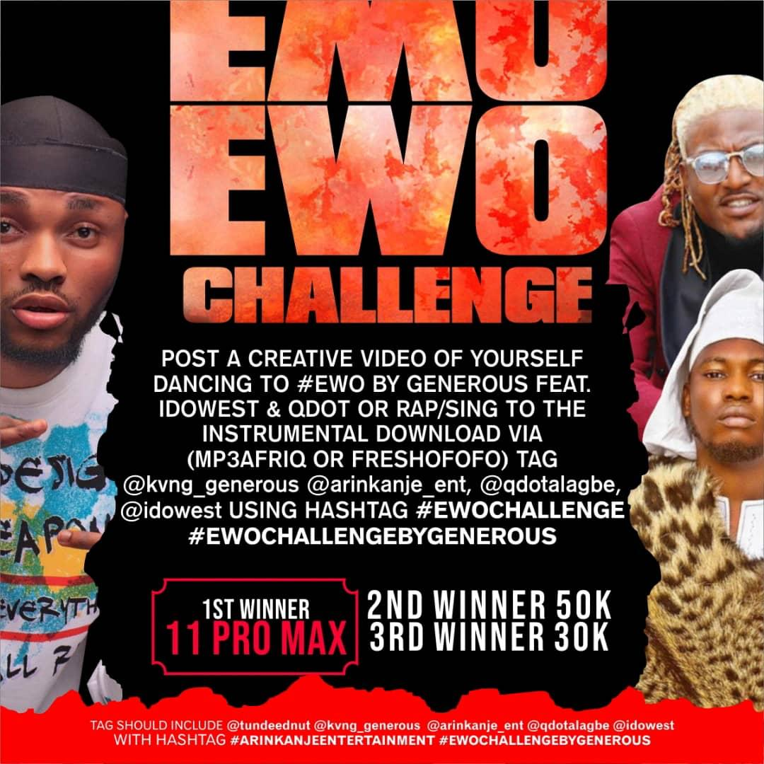 EWO Challenge- Generous Ft. Qdot x Idowest