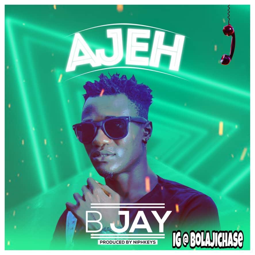 [Fan Link] Bjay – Ajeh