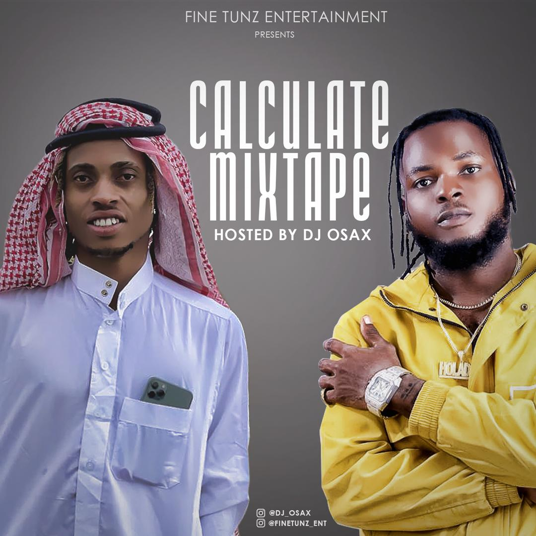 MIXTAPE:CALCUTE MIXTAPE [HOSTED BY DJ OSAX]