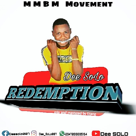 [Music] Dee Solo – Redemption Song