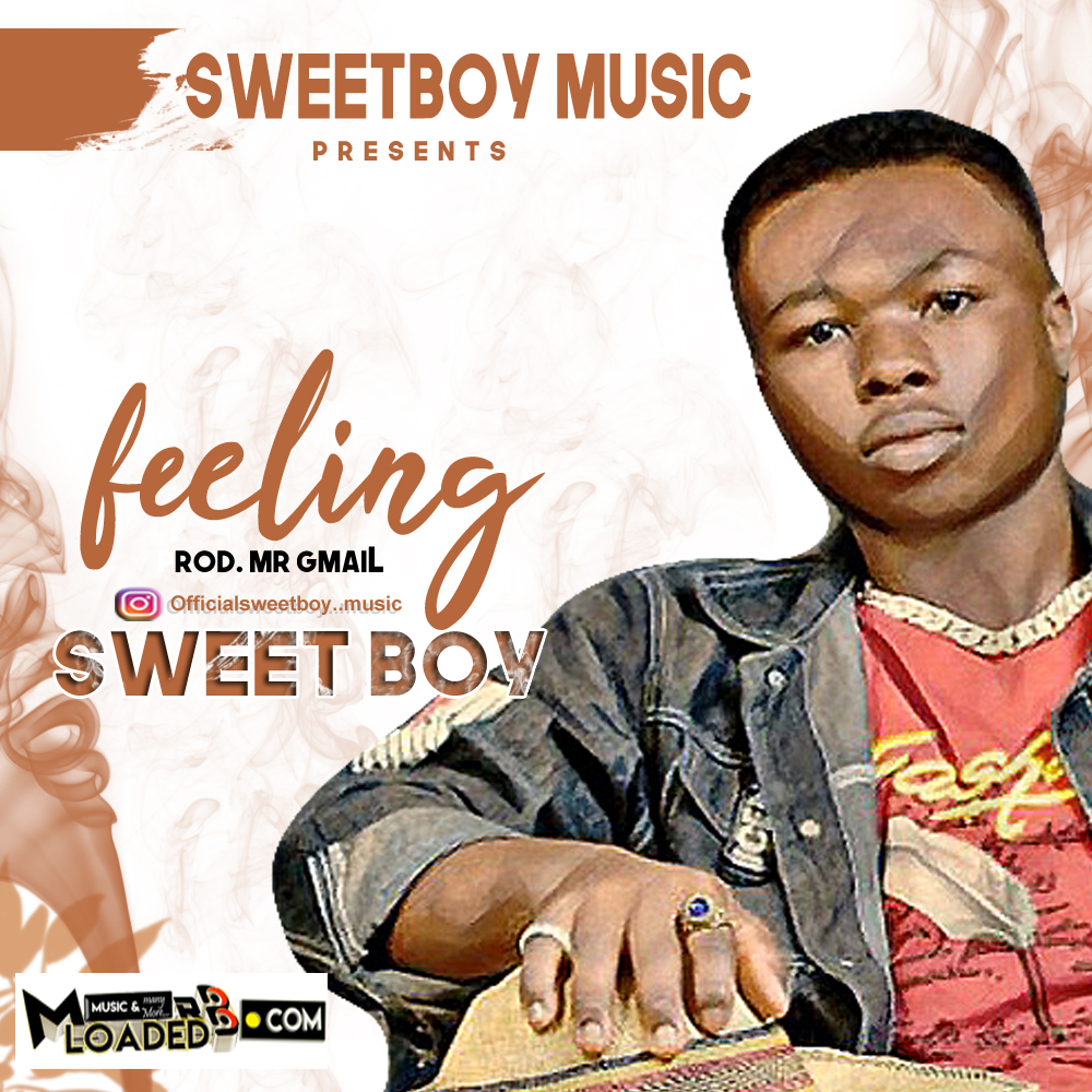 [Music] Sweet Boy – Feeling