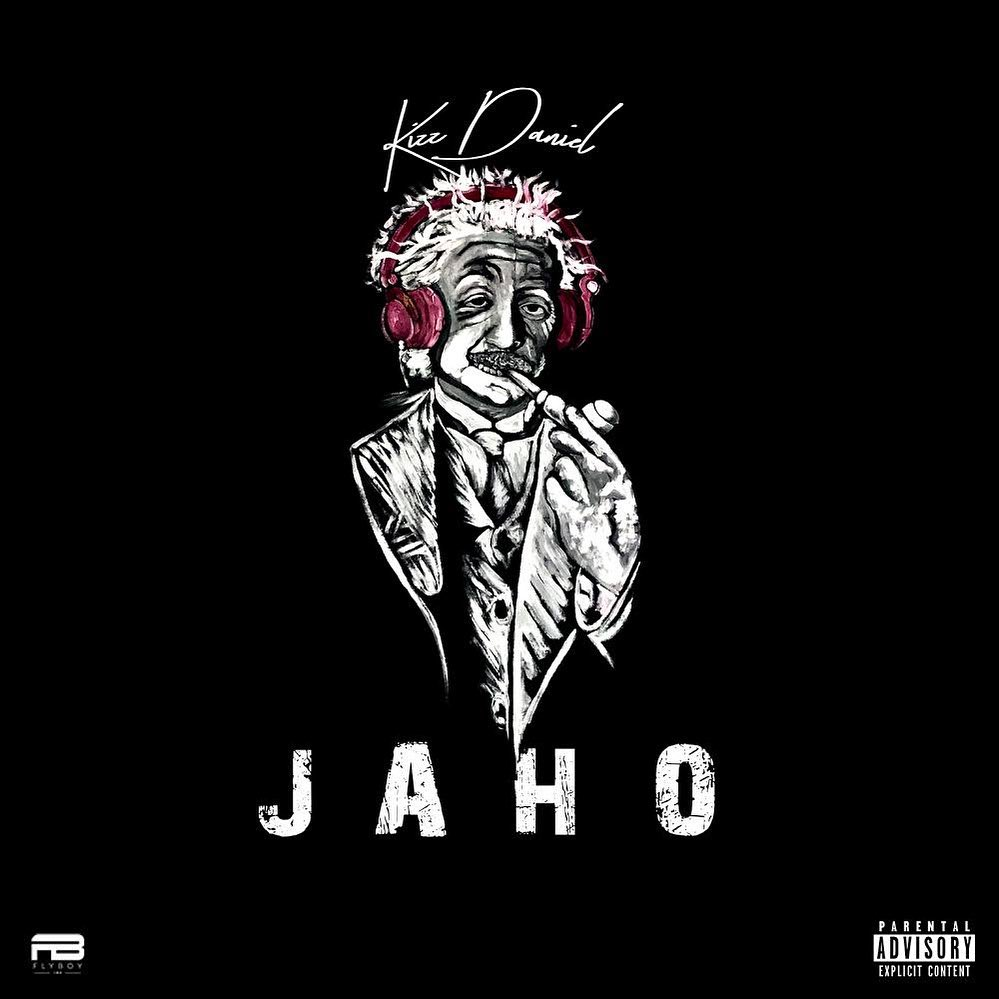 [Music] Kiss Daniel – Jaho