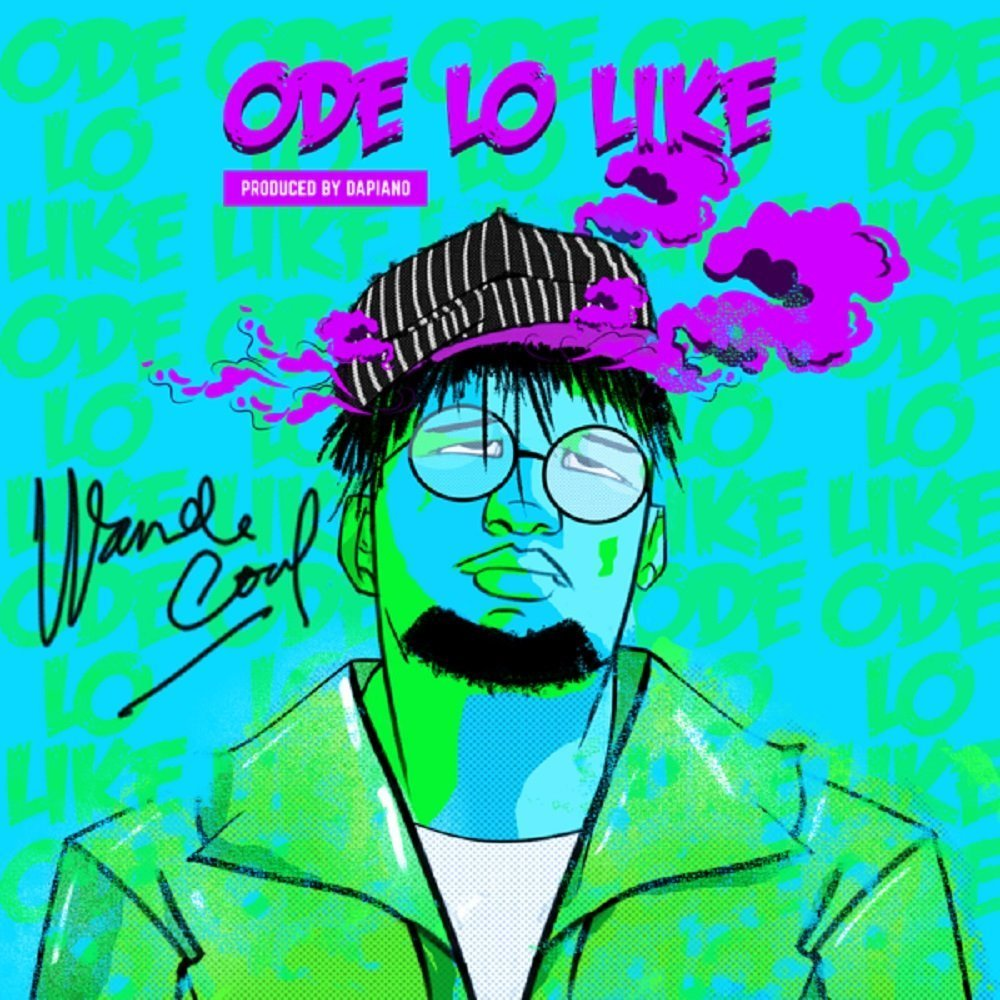 [Music] Wande Coal – Ode Lo Like
