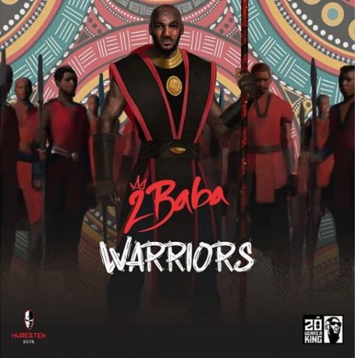Download ALBUM: 2Baba – Warriors