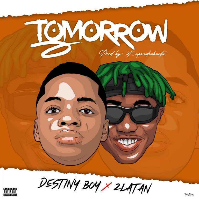 Download Music: Destiny Boy – Tomorrow Ft. Zlatan