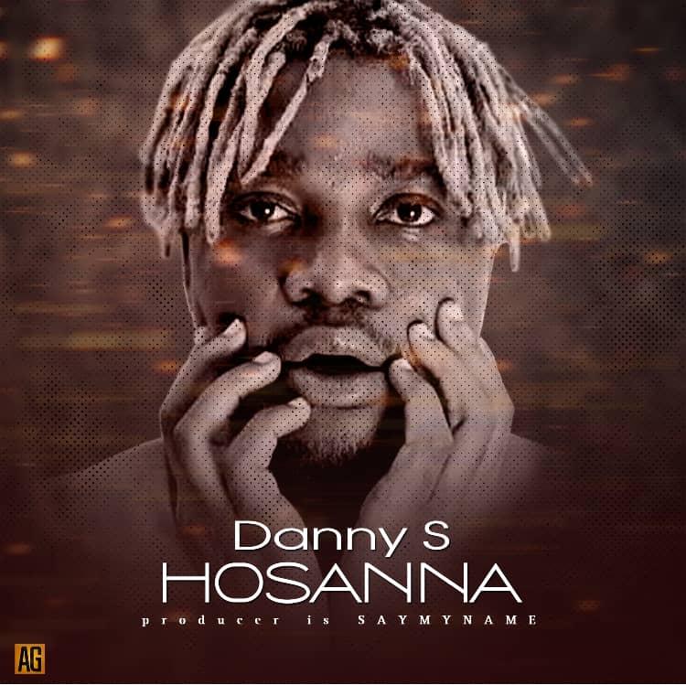[Music] Danny S – Hosanna