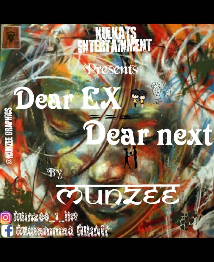 [Music] Munzee Dear Ex – Dear Next