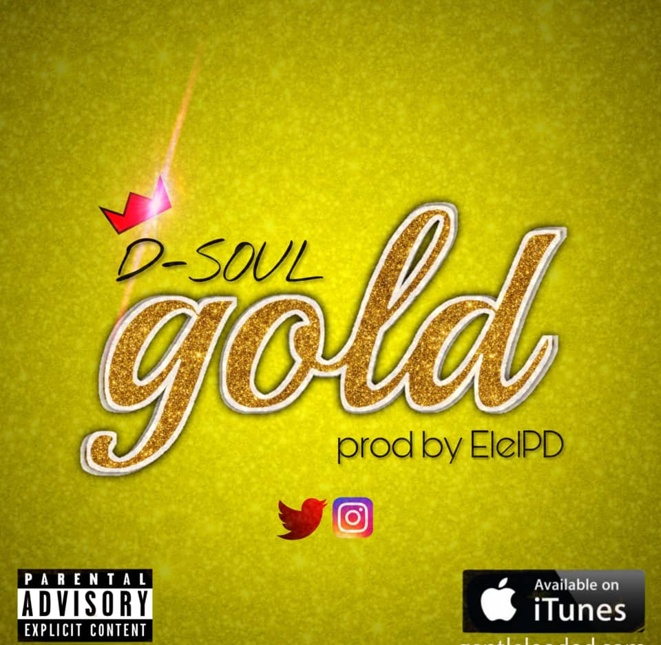 [Music] Dsoul – Gold