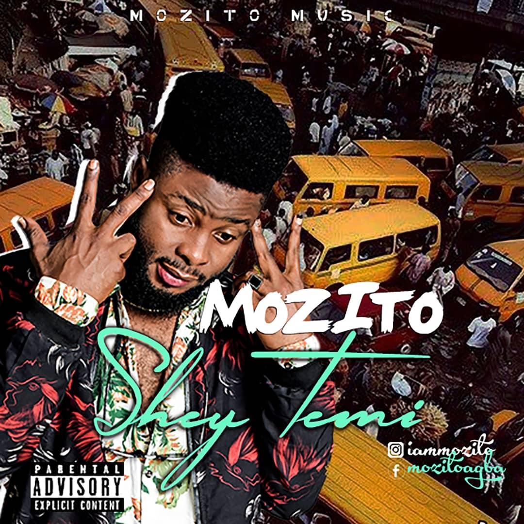 [Music] Mozito – Shey Temi