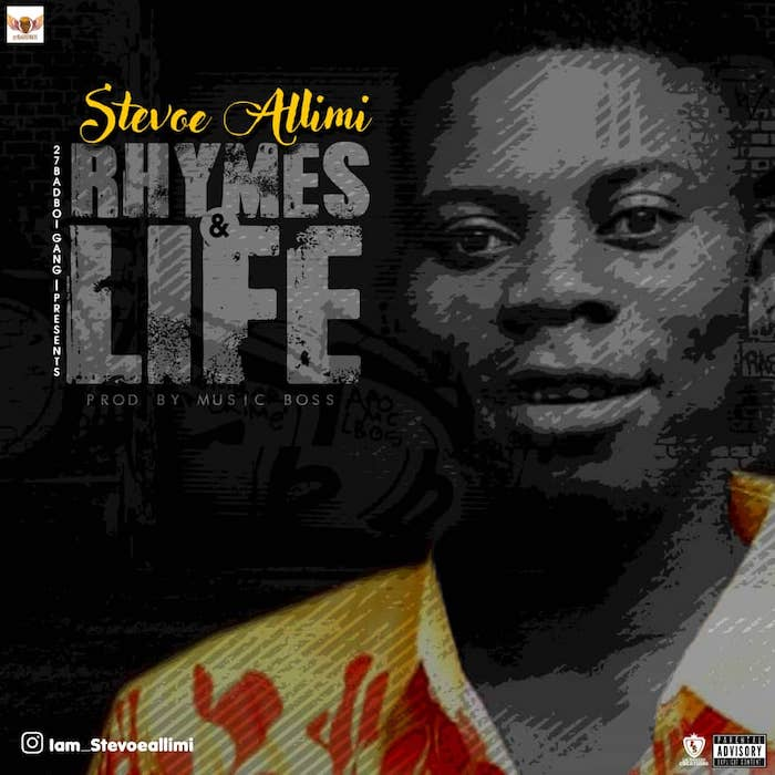 [Music] Stevoe Allimi – Rhymes & Life