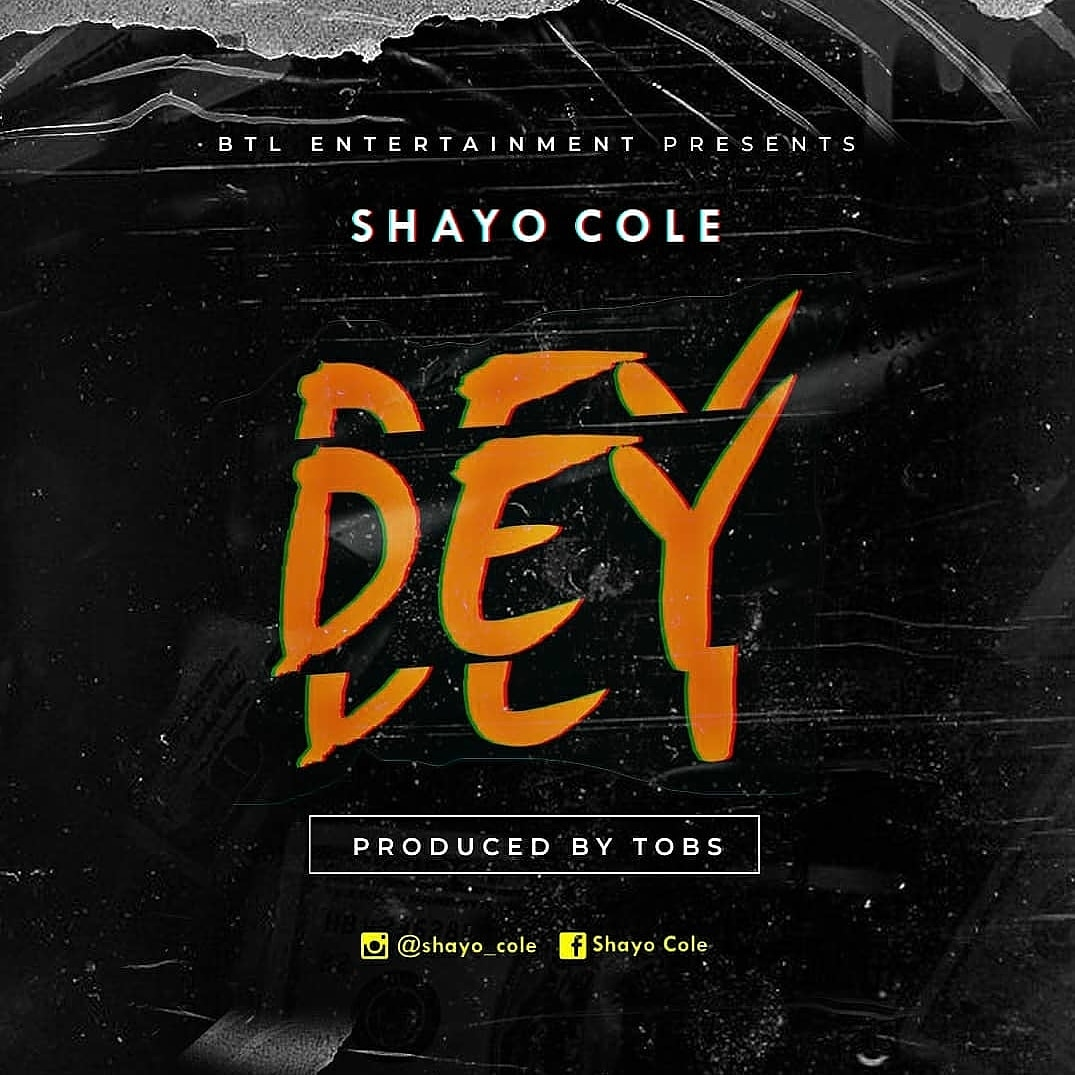 [Anticipate] Shayo Cole – Dey