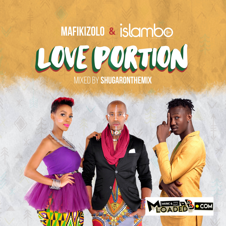 [Music] Mafikizolo ft Isalmbo – Love portion
