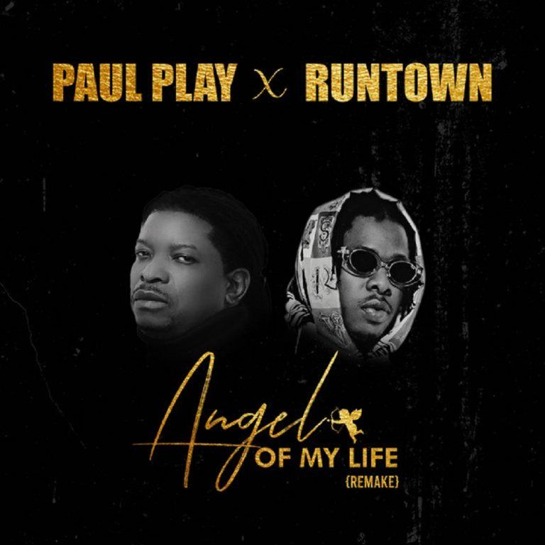 [Music] Paul Play – Angel Of My Life (Remix) Ft. Runtown
