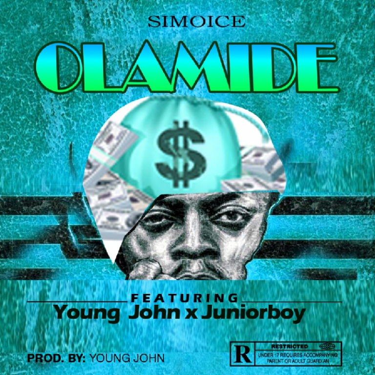 [Music] Simoice – Olamide Ft. Young John, Junior Boy