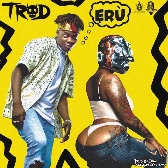 [Music] Trod – Eru