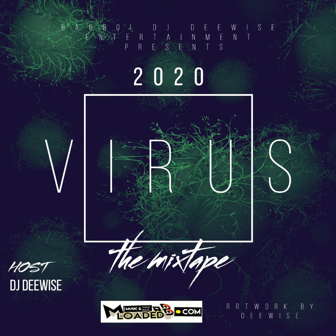 [Mix Tape] DJ Deewise – 2020 Virus