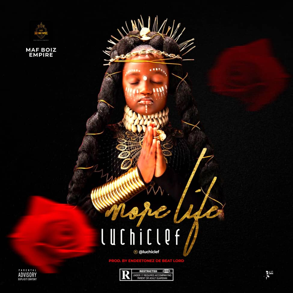 [Music] Luchiclef – More life