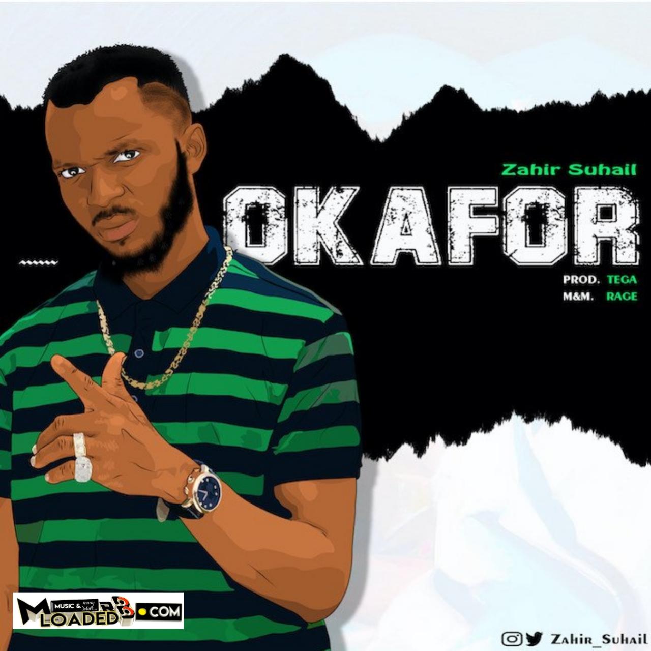[Music] Zahir Suhail – Okafor