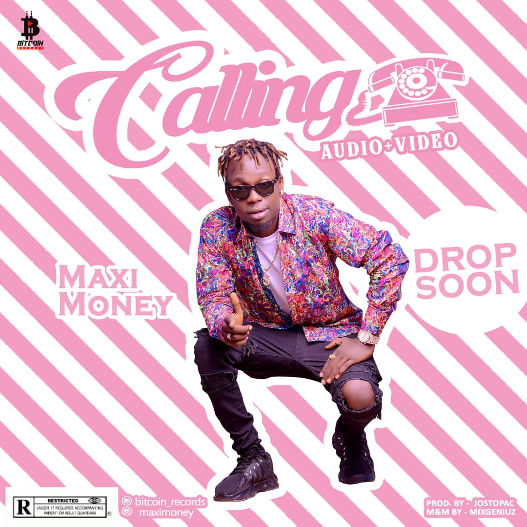 [Audio & Video] Maxi Money – Calling