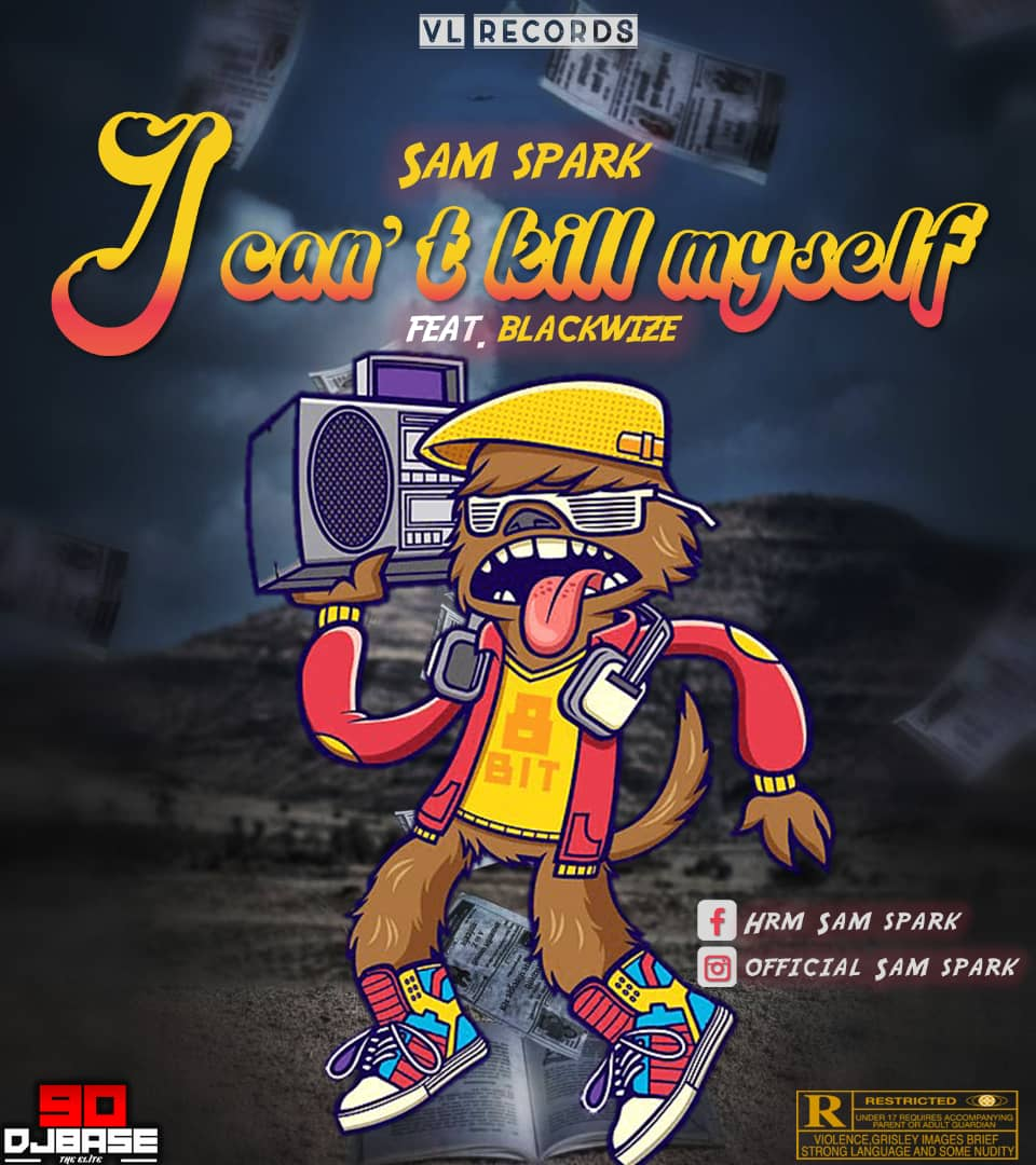 [Music] Sam spark ft Blackwize – I cant kill myself