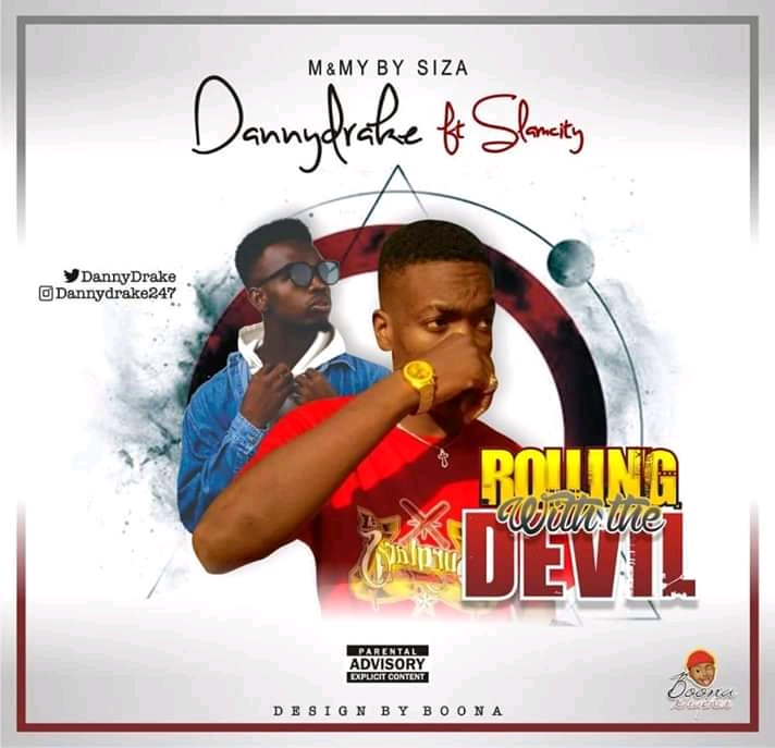 [Music] Dannydrake ft Slamcity – Rolling with the devil