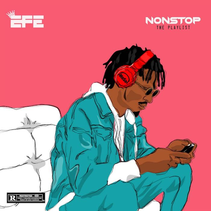"[DOWNLOAD FULL EP] – ""Efe – Non Stop"""