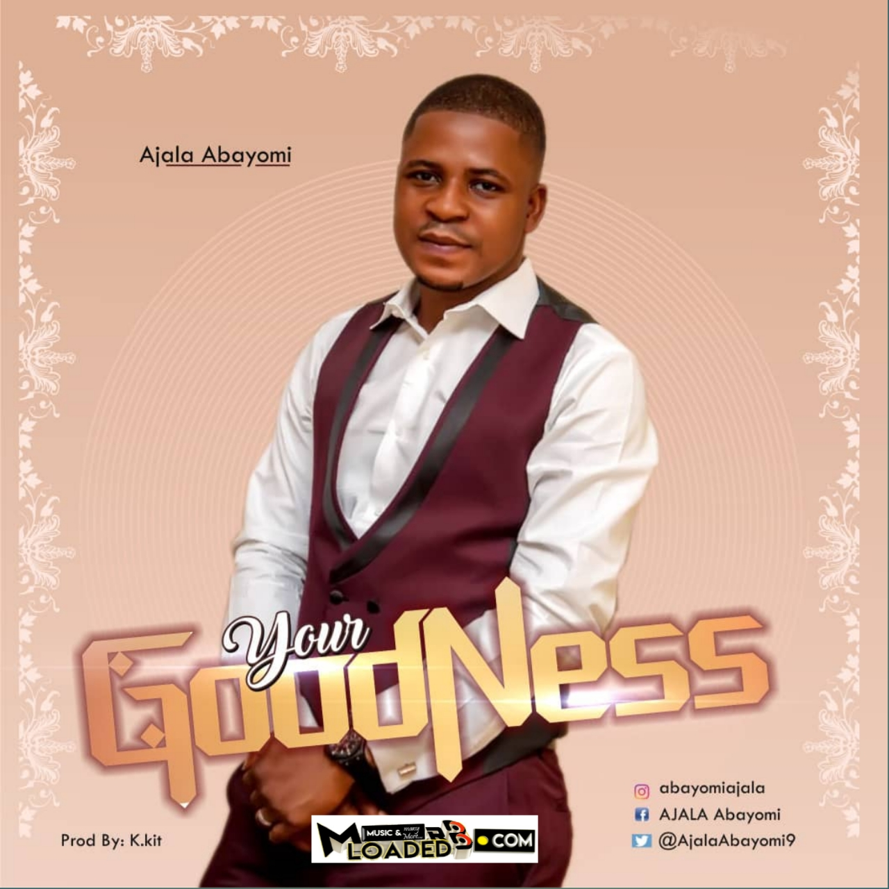 Ajala Abayomi – Your Goodness >> Mrbloaded | Download Mp3