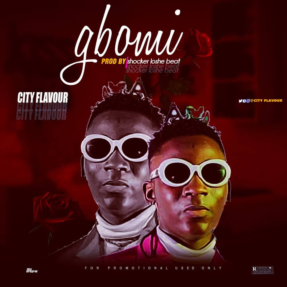 [Music] City flavour – Gbomi