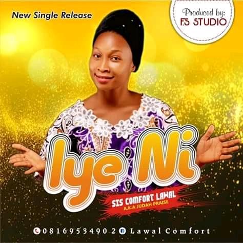 [Music] Comfort Lawal – Iye Mi