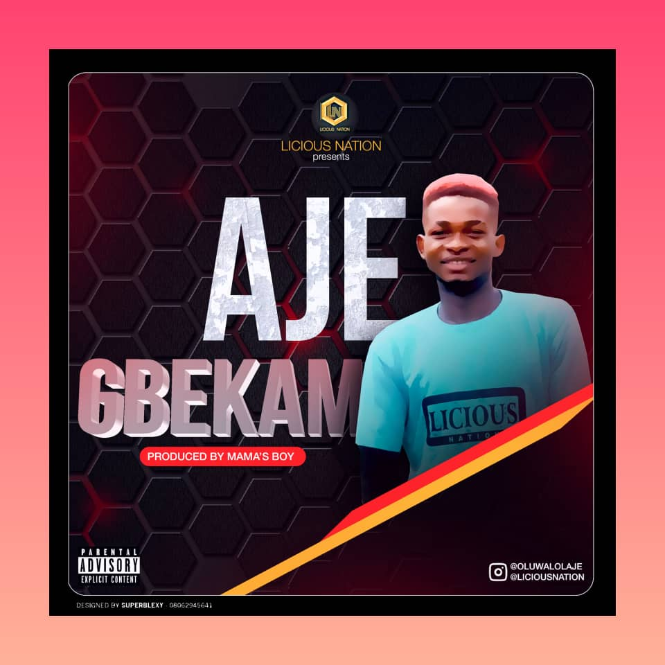 [Music] Aje – Gbekam