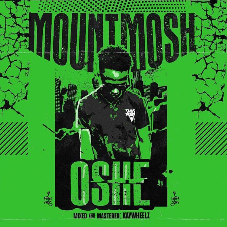 Mountmosh – Oshe >> Mrbloaded | Download Mp3