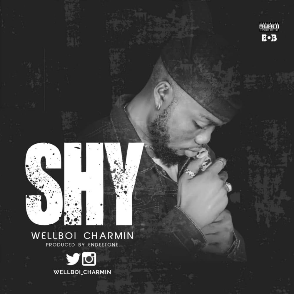 [Music] Wellboi – Shy