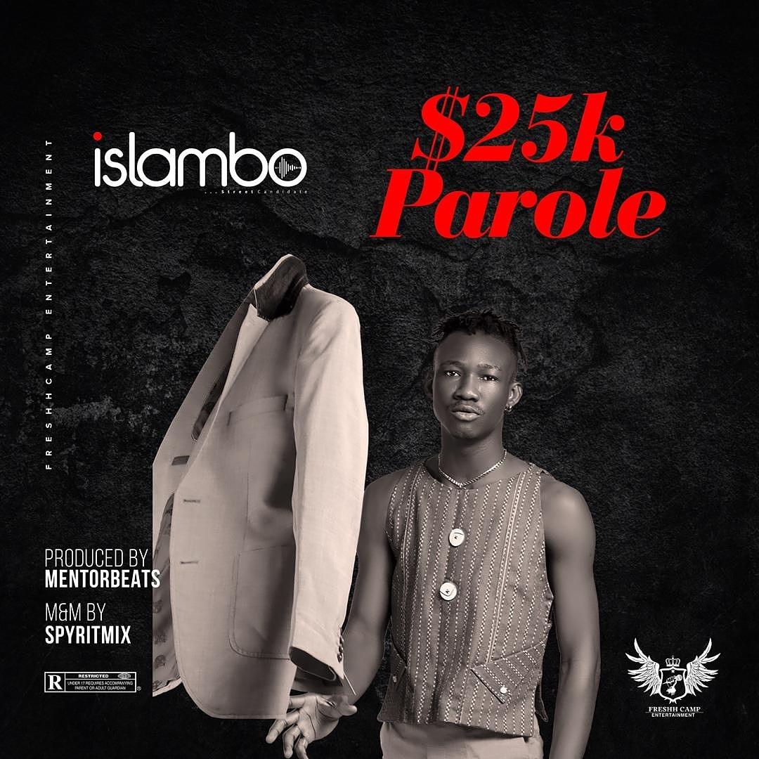 [Music] Islambo – 25k Parole
