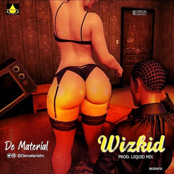 [Music] De material – Wizkid