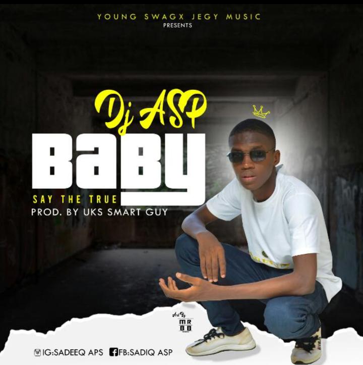 [Music] DJ Asp – Baby