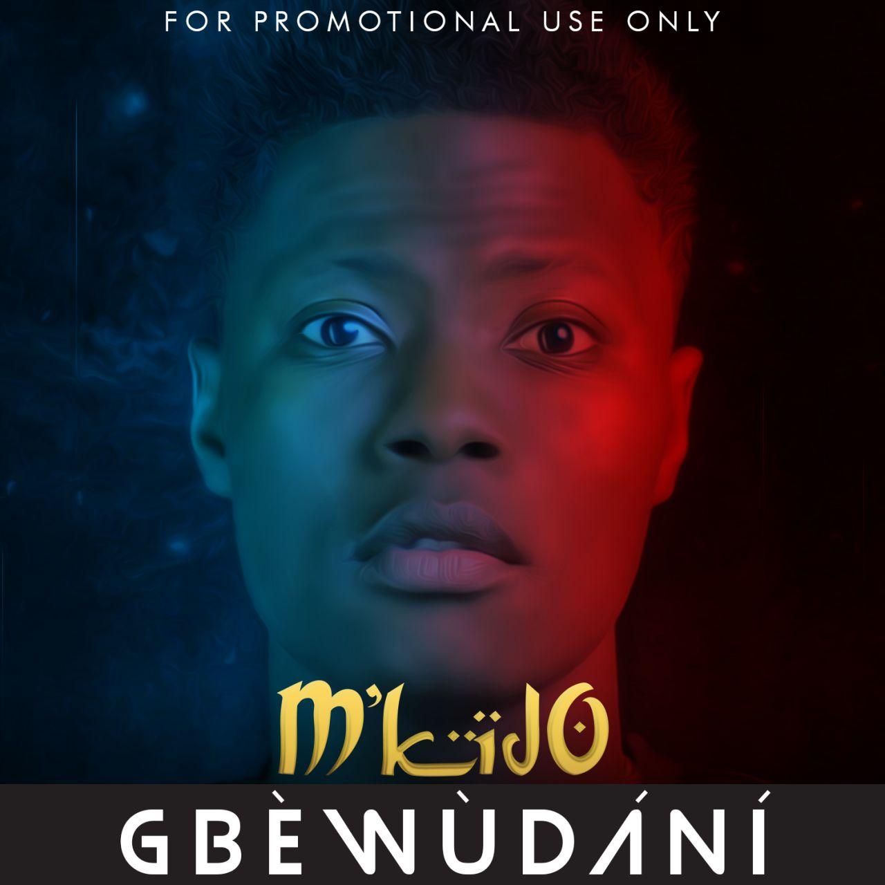 Mkido – Gbewudani