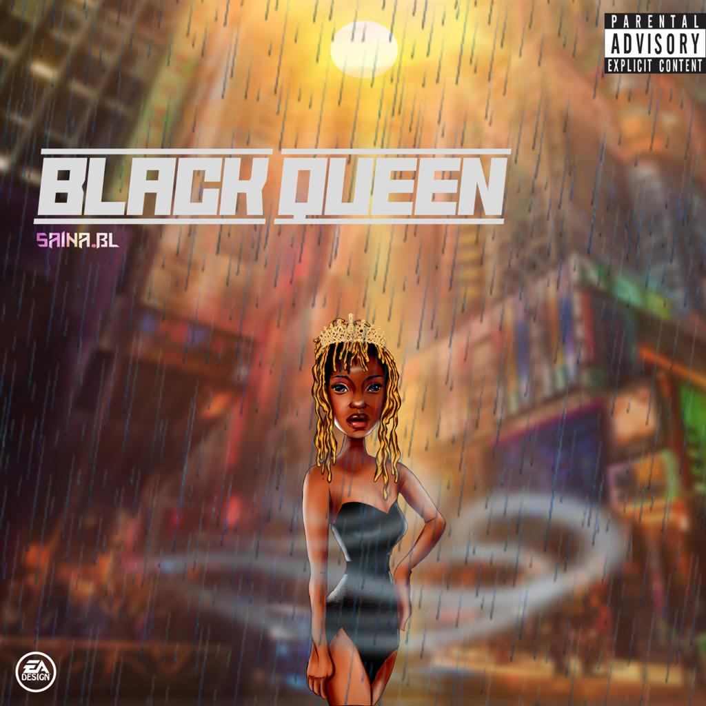 [Music] Saina.BL – Black Queen